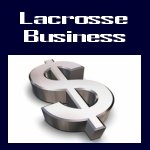 the business of Lacrosse